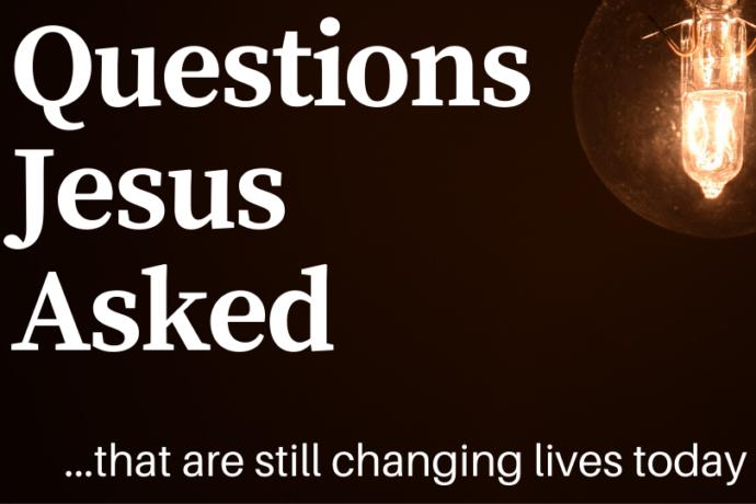 Questions Jesus Asked pt 5