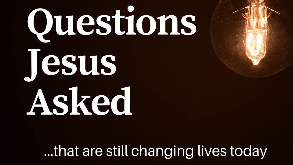 Questions Jesus Asked pt 3: Why are you so afraid?